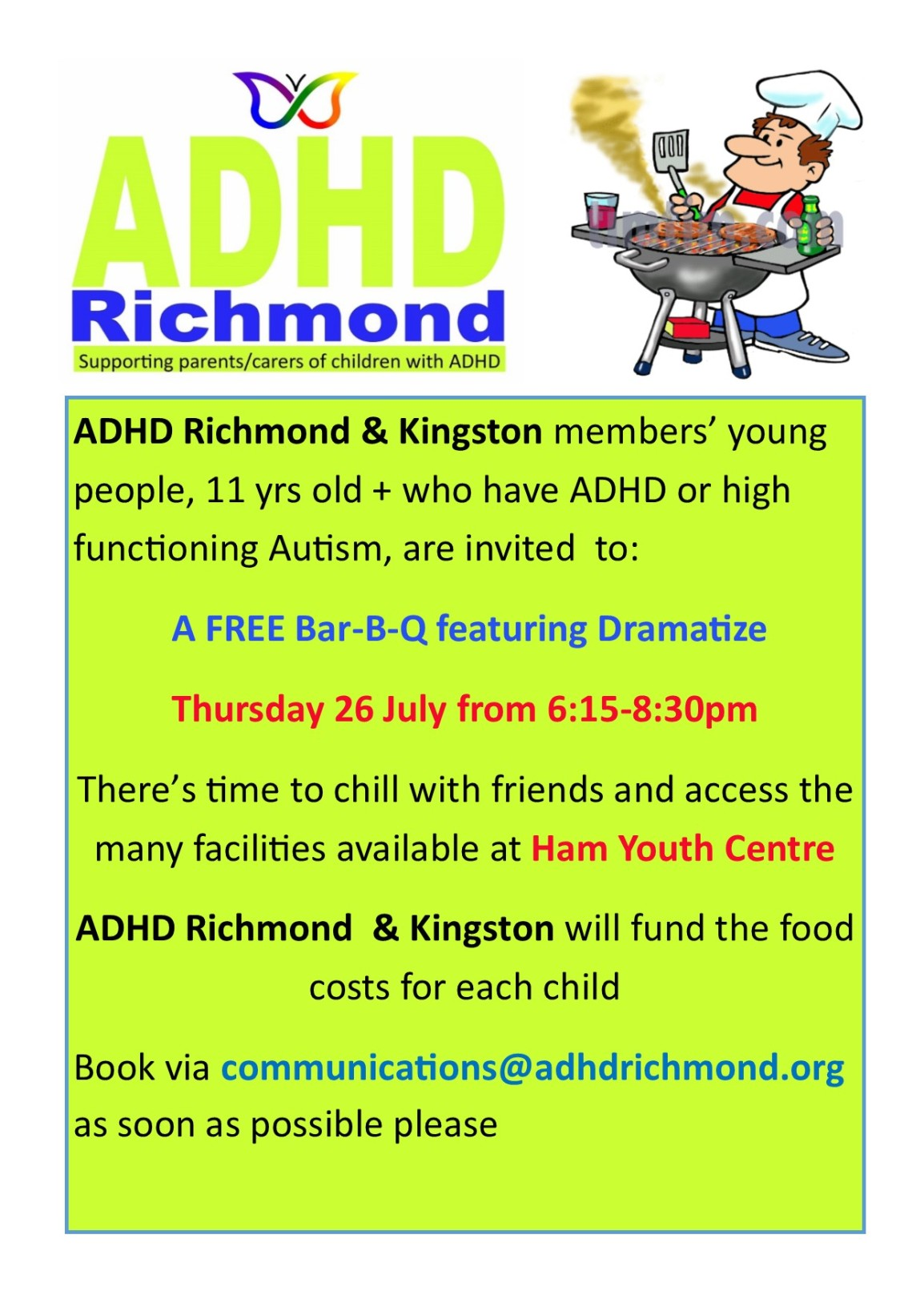 Free BBQ for #ADHD Richmond & Kingston members' 11yrs+ kids on Thurs 26 July. Book now with communications@adhdrichmond.org