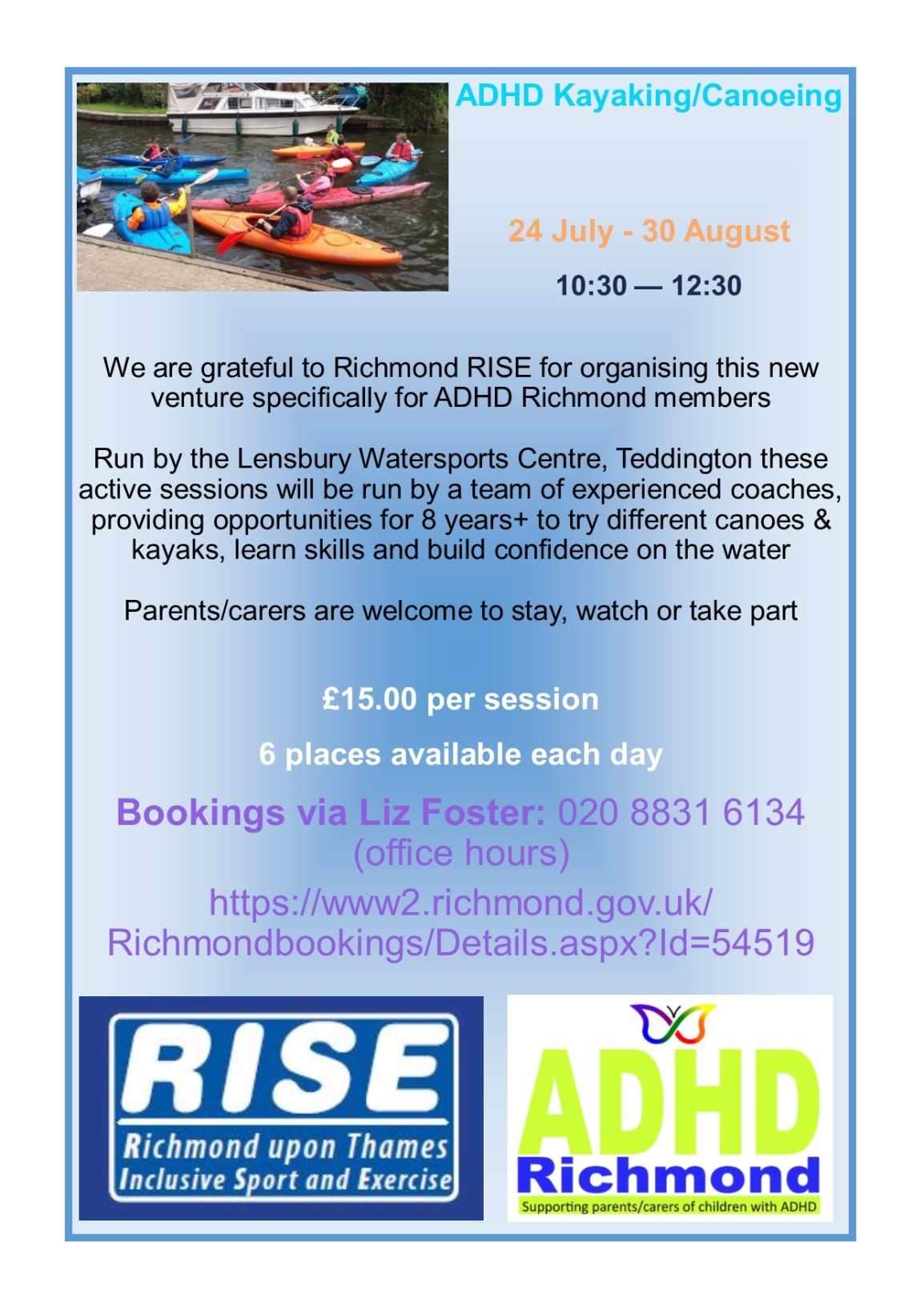 Extra #ADHD #canoe #kayak dates from @RISE_Richmond July 24 -30 Aug:  Book now via Liz Foster: 020 8831 6134 or https://www2.richmond.gov.uk/Richmondbookings/Details.aspx?Id=54519 Open to children from ANY Borough