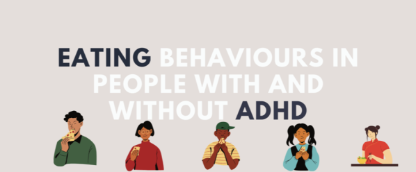 Join in valuable research into eating behaviours and ADHD.